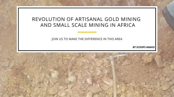 ARTISANAL AND SMALL SCALE GOLD MINING IN WEST AFRICA