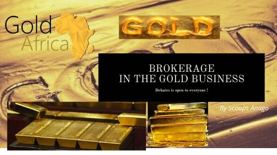 Brokerage in gold business